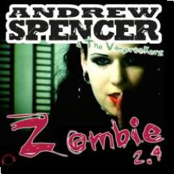 Cover: Andrew Spencer & The Vamprockerz - Zombie 2.4