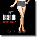 Cover:  The Baseballs - Mo Hotta Mo Betta