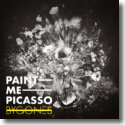 Cover:  Paint Me Picasso - BYGONES