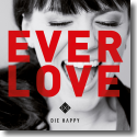 Cover:  Die Happy - Everlove