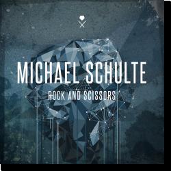 Cover: Michael Schulte - Rock And Scissors