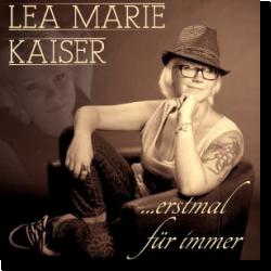 Cover: Lea Marie Kaiser - ... erstmal für immer