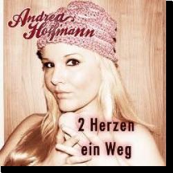 Cover: Andrea Hoffmann - 2 Herzen, ein Weg