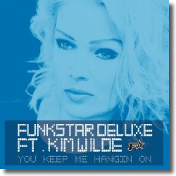 Cover: Funkstar Deluxe feat. Kim Wilde - You Keep Me Hangin' On