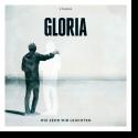 Cover: Gloria - Wie sehr wir leuchten