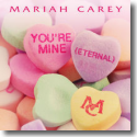 Cover: Mariah Carey - You're Mine (Eternal)
