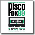 Cover:  Disco Fox 80 - The Original Maxi-Singles Collection - Various Artists