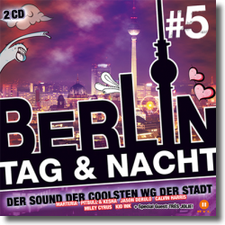Cover: Berlin-Tag & Nacht Vol. 5 - Various Artists
