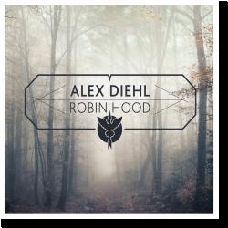 Cover: Alex Diehl - Robin Hood