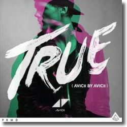 Cover: Avicii - True - Avicii by Avicii