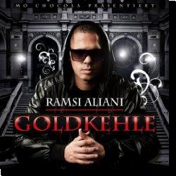 Cover: Ramsi Aliani - Goldkehle