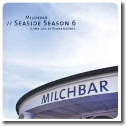Cover: Milchbar - Seaside Season 6 - Various Artists