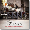 Cover:  NONONO - We Are Only What We Feel
