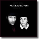Cover:  The Dead Lovers - The Dead Lovers