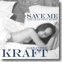 Cover:  Alexander Kraft - Save Me