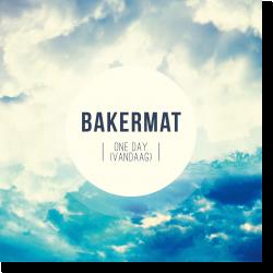 Cover: Bakermat - One Day (Vandaag)