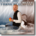 Cover:  Frank Neuenfels - Ich Lach' Das Leben An (Tanz-Mix)