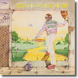 Cover: Elton John - Goodbye Yellow Brick Road