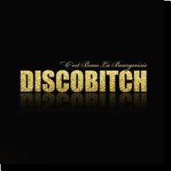 Cover: Discobitch - C'est Beau La Bourgeoisie