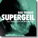 Cover:  Der Tourist feat. Friedrich Liechtenstein - Supergeil