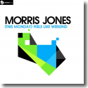 Cover:  Morris Jones - (This Monday) Feels Like Weekend