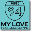 Cover:  Route 94 feat. Jess Glynne - My Love