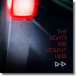 Cover: Rainy Diary - The Lights Are Violent Here