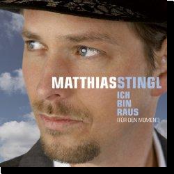 Cover: Matthias Stingl - Ich bin raus (für den Moment)