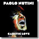 Cover:  Paolo Nutini - Caustic Love