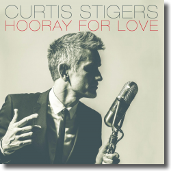 Cover: Curtis Stigers - Hooray For Love