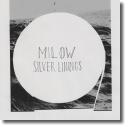 Cover: Milow - Silver Linings