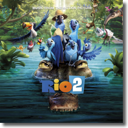 Cover: Rio 2 - Original Soundtrack