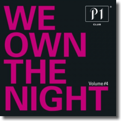 Cover: P1 Club Vol. 4 - We Own The Night - Various Artists