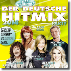 Cover: Der Deutsche Hitmix - die Party 2014 - Various Artists