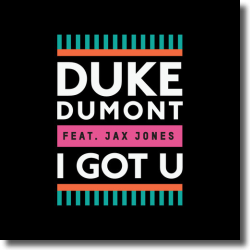 Cover: Duke Dumont feat. Jax Jones - I Got U