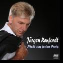 Cover:  Jürgen Renfordt - Nicht um jeden Preis