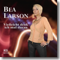 Cover:  Bea Larson - Vielleicht denk ich mal daran