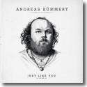 Cover: Andreas Kümmert - Just Like You