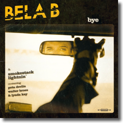 Cover: Bela B & Smokestack Lightnin' - Bye