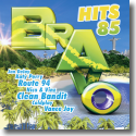 Cover:  BRAVO Hits 85 - Various Artists