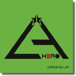 Cover: L.A. H3ro - Drinks Up
