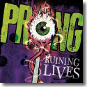 Cover:  Prong - Ruining Lives