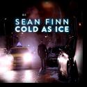 Sean Finn - Cold As Ice