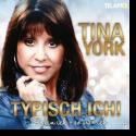 Cover:  Tina York - Typisch Ich! So bin ich – so war ich