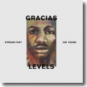 Cover:  Gracias - Levels (Stream Fast, Die Young)