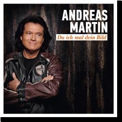 Cover: Andreas Martin - Du ich mal dein Bild