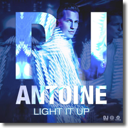 Cover: DJ Antoine - Light It Up