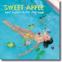 Cover: Sweet Apple - The Golden Age Of Glitter