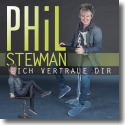 Cover:  Phil Stewman - Ich vertraue dir