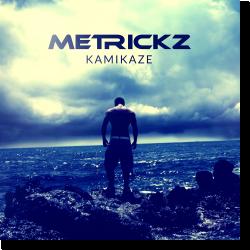 Cover: Metrickz - Kamikaze